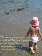 ``While we try to teach our children all about life, Our children teach us what life is all about.`` ~Angela Schwindt